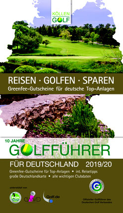 Der Golfführer für Deutschland 2017 / 2018