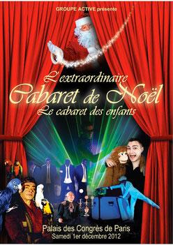 CABARET DE NOEL Noel 2012 spectacles de noel Palais des congrès de Paris
