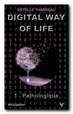 Digital Way of Life 1 - Pathologique