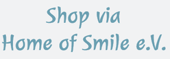 Shop via Home of Smile e.V.