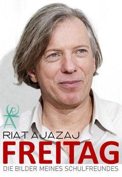 FREITAG von Riat Ajazaj (Autor), Gazmend Freitag (Illustrator)