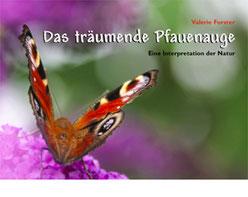 """Valerie Forster, Buchvorstellung: """"Das träumende Pfauenauge"""""""