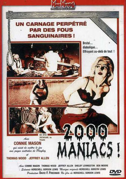 2000 Maniacs de Herschell Gordon Lewis - 1964 / Gore - Horreur