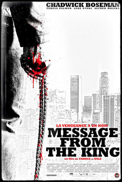 Message From The King - 2016 / Thriller - Violent