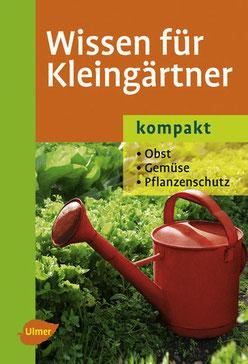 Wissen für Kleingärtner - Elke Mattheus-Staack