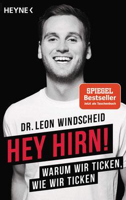 Hey Hirn! - Warum wir ticken, wie wir ticken von Leon Windscheid - Psychologie Bestseller