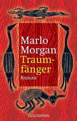Traumfänger - Die Reise einer Frau in die Welt der Aborigines von Marlo Morgan - Bestseller