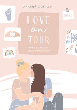Love on Tour - Ein Buch übers Suchen, Finden und Festhalten von Coupleontour