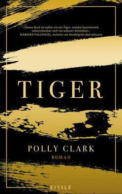 Tiger von Polly Clark