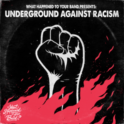 WHTYB - Underground Against Racism charity compilation!