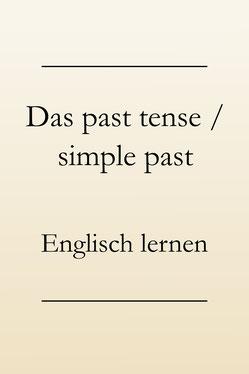 sicheres englisch 1 der richtige gebrauch der englischen zeitformen - Simple Past Beispiele