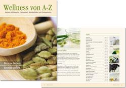 Das Wellness A-Z sorgte für Kundenbindung und Zusatz-Umsatz