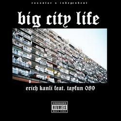 Erich Kanli Big City Life ft. Tayfun 089