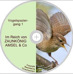 """CD """"Im Reich von Zaunkönig, Amsel und Co."""" von Beatrix Saadi-Varchmin"""