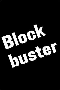 """Dieses Bild zeigt den Schriftzug """"Blockbuster"""". Damit werden erfolgreiche Kinofilme und TV-Serien bezeichnet, bei denen die Straßen wie leer gefegt wirken."""