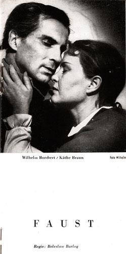 Schiller-Theater, Heft 43, 1954-1955 - Faust - Käthe Braun und Wolfgang Borchert
