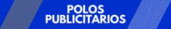 POLOS PUBLICITARIOS