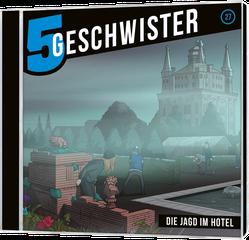 CD Cover 5 Geschwister Jagd im Hotel