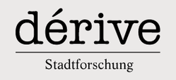 dérive - Zeitschrift für Stadtforschung, Smart City, Urbanize Festival