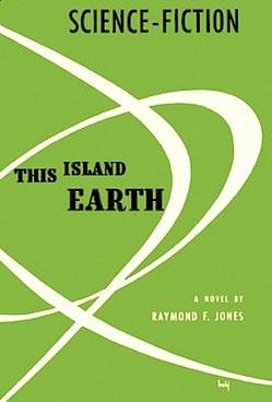 """Buchcover von dem Roman """"This Island Earth"""" (1952) von Raymond F. Jones in der Ausgabe von Grafton Books London, 1991"""