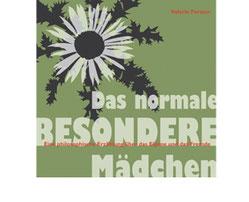 """Valerie Forster, Buchvorstellung: """"Das normale BESONDERE Mädchen"""""""