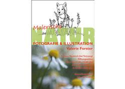 """Valerie Forster, Ausstellung: """"Malerische NATUR"""""""