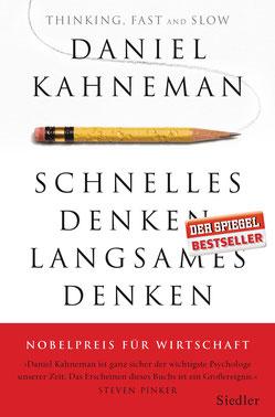 Schnelles Denken, langsames Denken von Daniel Kahneman  - Psychologie und Menschliches Verhalten Bestseller