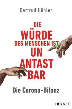 Die Corona-Bilanz - Die Würde des Menschen ist unantastbar von Gertrud Höhler