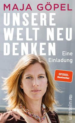 Unsere Welt neu denken  Eine Einladung von Maja Göpel - Bestseller