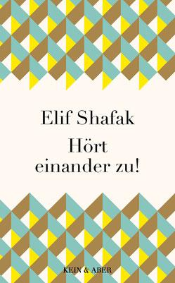 Hört einander zu! von Elif Shafak