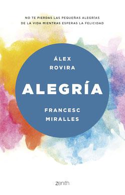 Alegría de Álex Rovira y Francesc Miralles