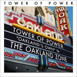 Tower Of Power - 2003 / Oakland Zone