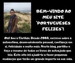 """clotilde machado, blog """"Portugueses felizes"""" desenvolvimento pessoal."""