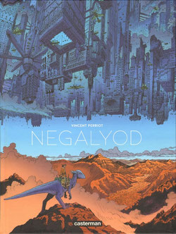 Negaloyod par Vincent Perriot aux Editions Casterman