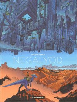 Negaloyod par Vincent Perriot aux Editions Casterman