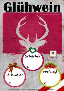 Glühwein Plakat- Rudi Weghofer - winzerclub.at - Glühwein Zeit , Schilcher Glühwein, sU-hudler Glühwein, Glühwein rot, Glühwein weiß