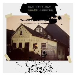 CD Cover Da Haus hat gelbe Fenster