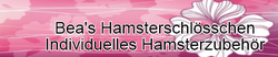 Bea`s Hamsterschlösschen