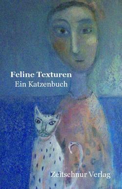 Feline Texturen, Zeitschnur Verlag, Coverbild: Rosa Baum