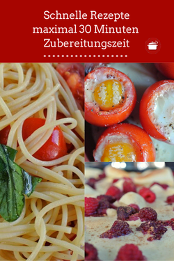 Schnelle Rezepte 30 Minuten Zubereitungszeit #schnellerezepte #einfacherezepte