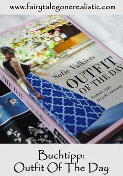 Buchtipp Outfit Of The Day von Sofie Valkiers #Buchrezenseion #ootd #modeblog #nähblog #diyblog #buchblog
