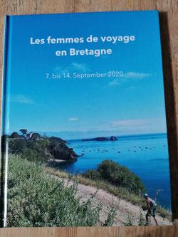 Frauenreise in die Bretagne frau&vermögen Ute R. Voß