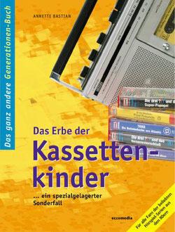 Buch: Das Erbe der Kassettenkinder