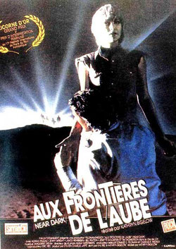 Aux Frontieres De L'aube de Kathryn Bigelow - 1987 / Horreur