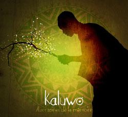 """Pochette CD Kaluwo """"Aux racines de la mémoire"""""""