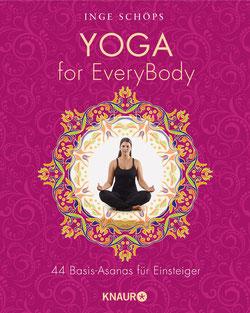 Yoga for EveryBody - 44 Basic-Asanas für Einsteiger von Inge Schöps - Yoga Buchtipp