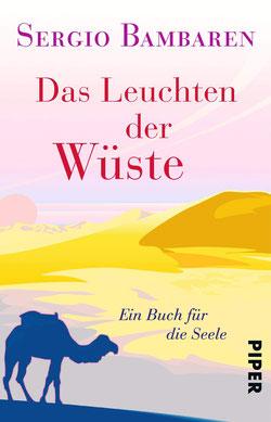 Das Leuchten der Wüste - Ein Buch für die Seele von Sergio Bambaren - Buchtipp
