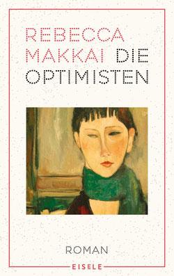 Die Optimisten von Rebecca Makkai