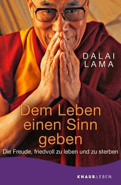 Dem Leben einen Sinn geben von Dalai Lama