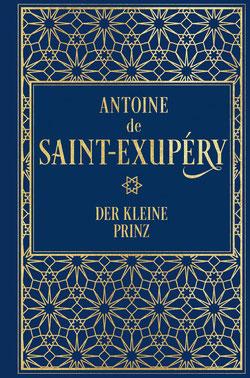 Der kleine Prinz von Antoine de Saint-Exupéry